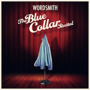 BLUE COLLAR RECITAL WORDSMITH COVER ART